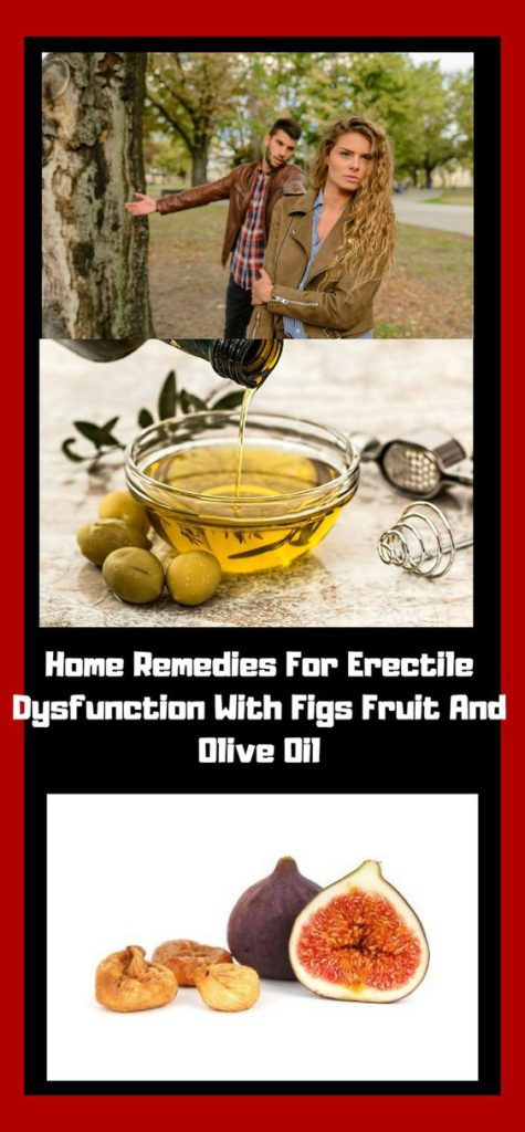 Home Remedies For Erectile Dysfunction With Figs Fruit